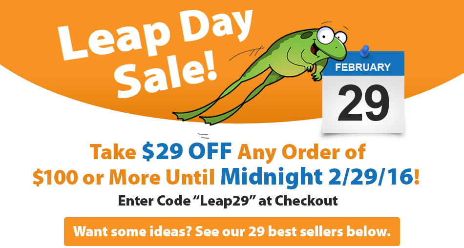 $29 off $100 or more! That's as much as 29% off - an Extra Day this Year to save!