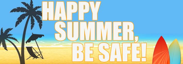 Summer Safety Reminders